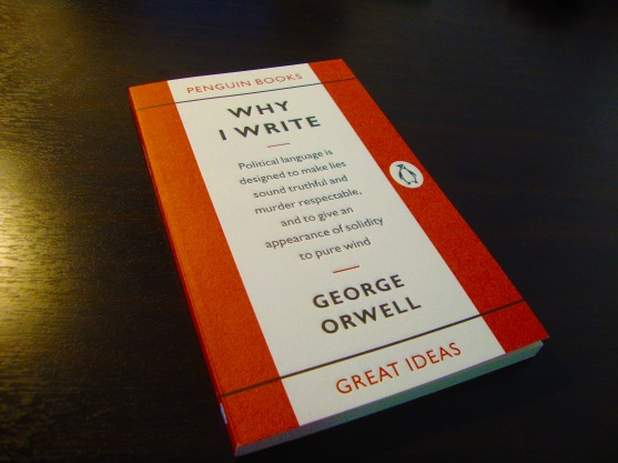George Orwell – Why I Write